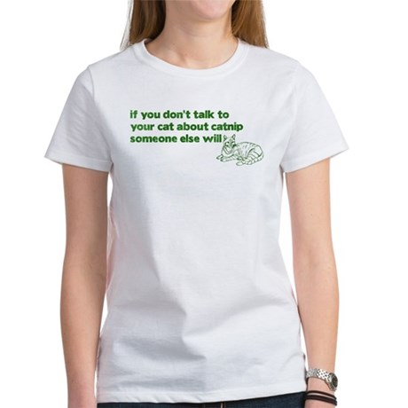 Talk About Catnip Women's T-Shirt