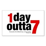 1 Day Outta 7 Rectangle Sticker