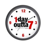 1 Day Outta 7 Wall Clock