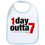 1 Day Outta 7 Bib