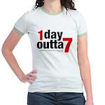 1 Day Outta 7 Jr. Ringer T-Shirt