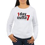 1 Day Outta 7 Women's Long Sleeve T-Shirt