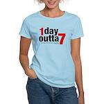 1 Day Outta 7 Women's Light T-Shirt