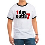 1 Day Outta 7 Ringer T