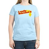 I Really Schruted It T-Shirt