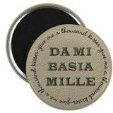 Da Mi Basia Mille Magnet