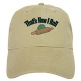 That's How I Roll (rolling pin) Baseball Cap