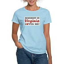 Somebody in Virginia Loves Me T-Shirt