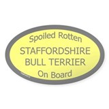 Spoiled Staffordshire Bull Terrier Oval Decal