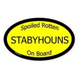 Spoiled Stabyhouns On Board Oval Decal