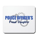 Police Proud Daughter Mousepad