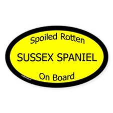 Spoiled Sussex Spaniel On Board Oval Decal