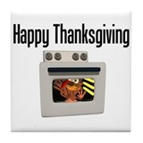 Happy Thanksgiving (turkey oven) Tile Coaster