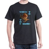 Bearded Dragon - Talk To The  T-Shirt