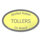 Spoiled Tollers On Board Oval Decal
