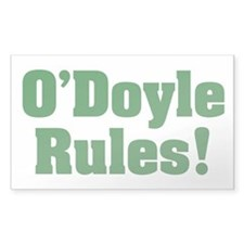 O'DOYLE RULES bumper sticker
