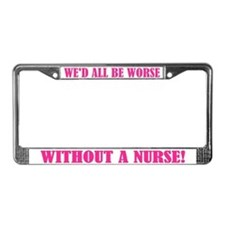 Need A Nurse License Plate Frame