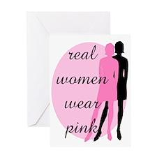 Real Women Wear Pink Greeting Card