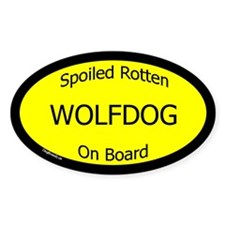 Spoiled Wolfdog On Board Oval Decal