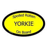Spoiled Yorkie On Board Oval Decal