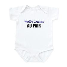 Worlds Greatest AU PAIR Infant Bodysuit