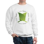Live Green Think Green Sweatshirt