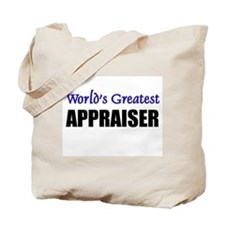 Worlds Greatest APPRAISER Tote Bag