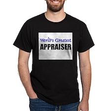 Worlds Greatest APPRAISER T-Shirt