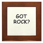 GOT ROCK? Framed Tile