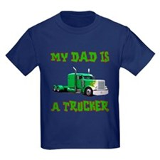 My Dad Is A Trucker T