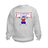 Big Brother of TWINS! Sweatshirt