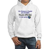 Best Police Officers In The World Hoodie Sweatshirt