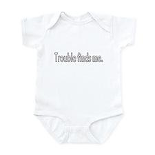 Trouble Finds Me Infant Bodysuit
