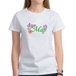Due in May Women's T-Shirt