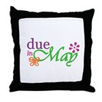 Due in May Throw Pillow