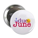Due in June Button