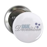 "Due in December 2.25"" Button (100 pack)"