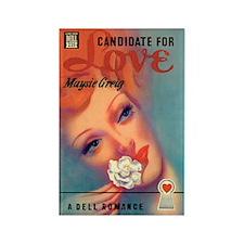 "Frig. Magnet - ""Candidate For Love"""