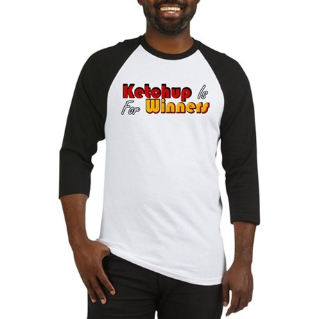 Ketchup Is For Winners Baseball Jersey