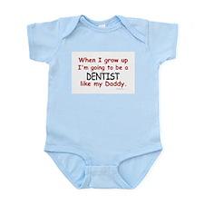 Dentist (Like My Daddy) Infant Bodysuit