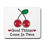Good Things Cherry Twin Mousepad