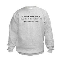 work harder, millions on welf Kids Sweatshirt