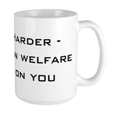 work harder, millions on welf Mug