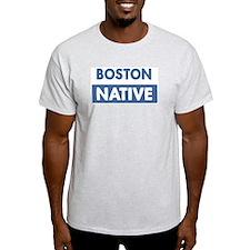 BOSTON native T-Shirt
