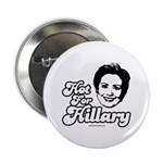 Hot for Hillary Button