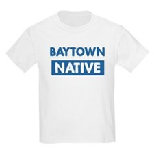 BAYTOWN native T-Shirt