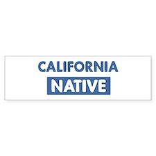CALIFORNIA native Bumper Bumper Sticker