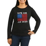 Vote for Jeb Bush Women's Long Sleeve Dark T-Shirt