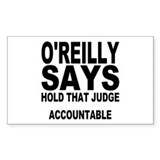 HOLD THAT JUDGE ACCOUNTABLE Rectangle Decal