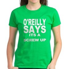 ITS A SCREW UP Tee